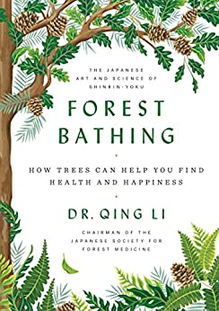 Forest Bathing by Dr. Qing Li book cover