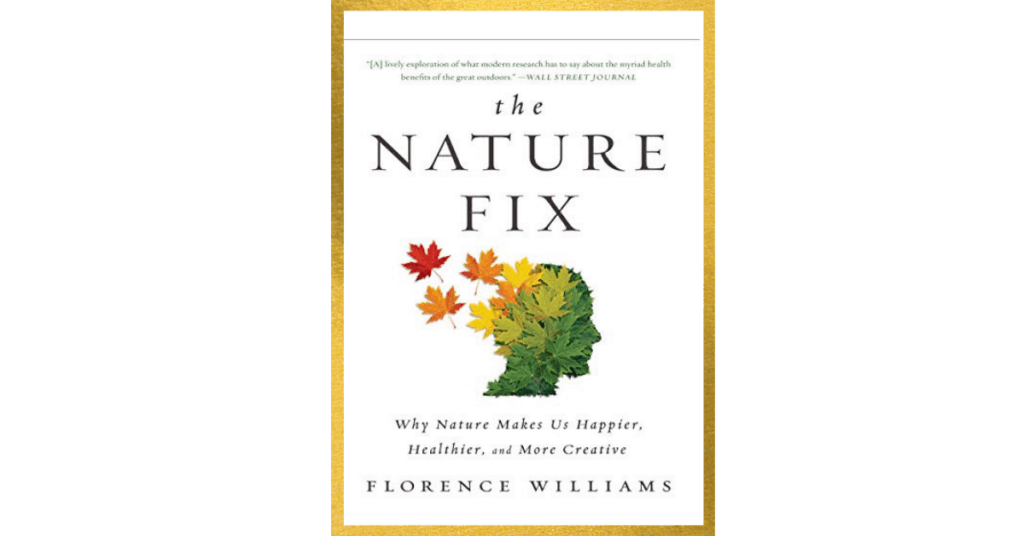 The Nature Fix by Florence Williams book cover