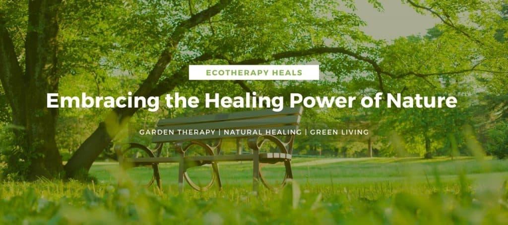 Ecotherapy Heals Header Image